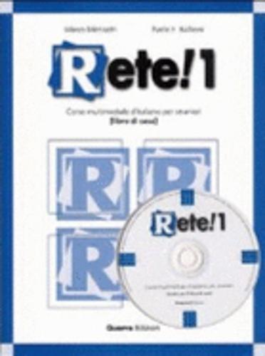 Rete! 1. Corso multimediale d'italiano per stranieri. Libro di casa. Con CD