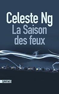 La saison des feux par Celeste Ng