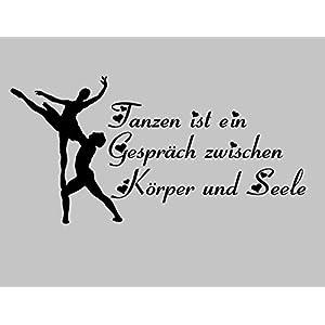 Aufkleber Tanzen Nr. 2 Tanzen ist ein Gespräch zwischen Körper und Seele