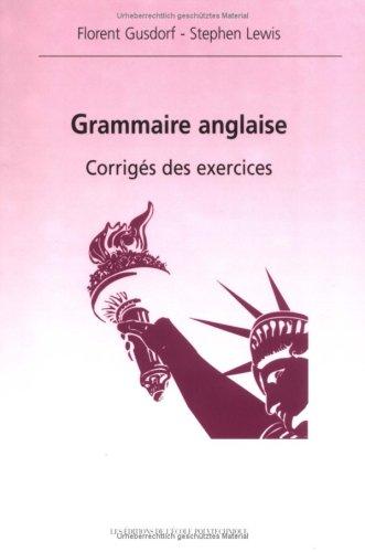 Grammaire anglaise- corrigs des exercices