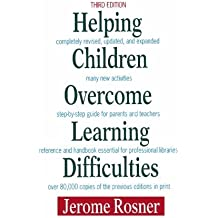 Helping Children Overcome Learning Difficulties by Dr. Jerome Rosner O.D. (2009-03-25)