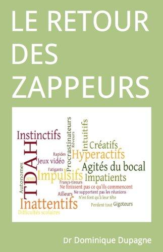Le retour des zappeurs par Dominique Dupagne