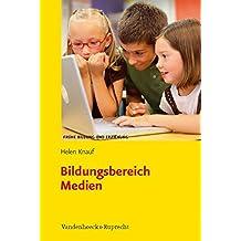 Bildungsbereich Medien (Frühe Bildung und Erziehung)