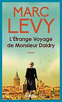 L'étrange voyage de Monsieur Daldry (ROMAN)