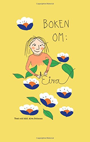 Boken om: Eira par  Alva Bohman