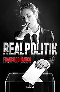 Realpolitik par  Francisco Marco Fernández