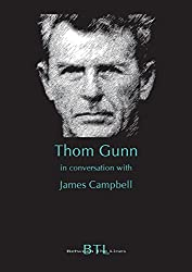 Thom Gunn in Conversation with James Campbell (Between the Lines)