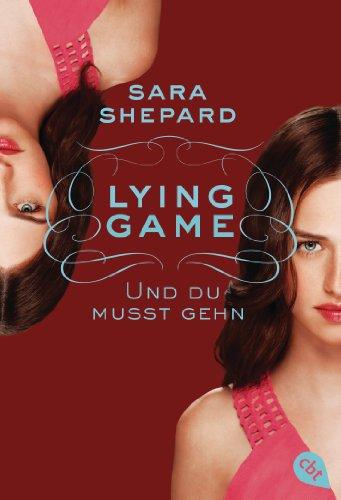 Lying Game - Und du musst gehn (Die Lying Game-Reihe 6) - Shepard Stand