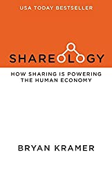 Shareology: Using The Study Of Sharing To Power Human Business