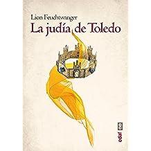 La judía de Toledo: 1 (Voz y tiempo)