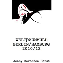 Weltraummüll Berlin/Hamburg 2010/2012
