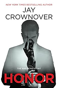 Honor: The Breaking Point by [Crownover, Jay]