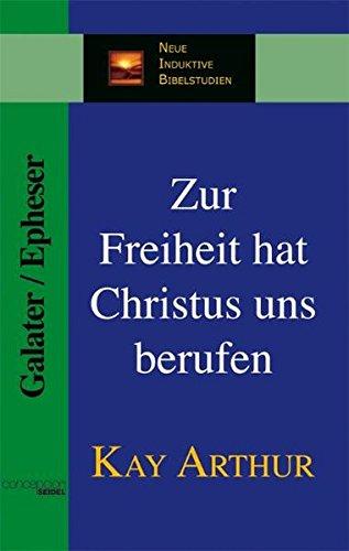 Zur Freiheit hat Christus uns berufen (NIB Neue induktive Bibelstudien)