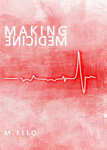Making Medicine (English Edition)