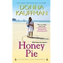 Honey Pie (Cupcake Club) by Donna Kauffman (2014-08-05)