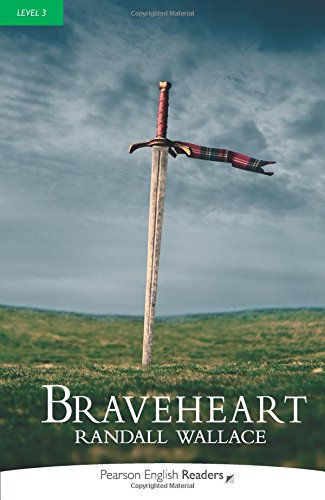 Penguin Readers Level 3 Braveheart (Pearson English Graded Readers)