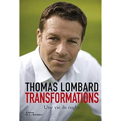 Transformations. Une vie de rugby (NON FICTION)