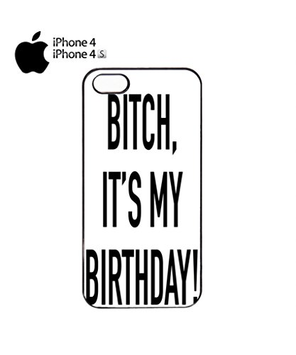 Bi*ch it is My Birthday Mobile Cell Phone Case Cover iPhone 5c White Noir