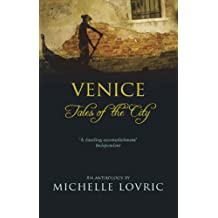 Venice: Tales Of The City