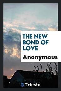 The New Bond of Love par  Anonymous
