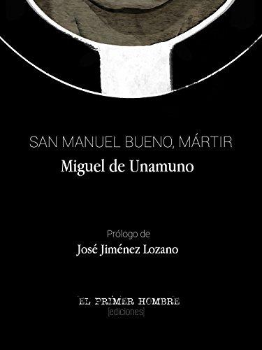 San Manuel Bueno, mártir: prólogo de José Jiménez Lozano por Miguel de Unamuno