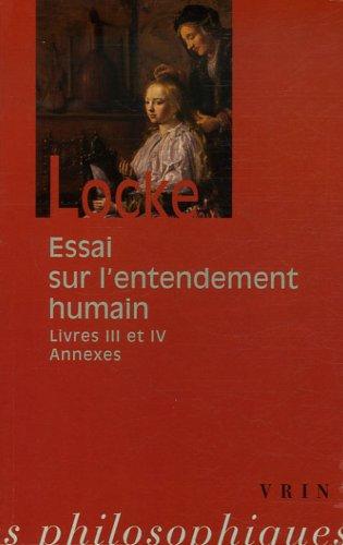 Essai sur l'entendement humain : Livres III et IV