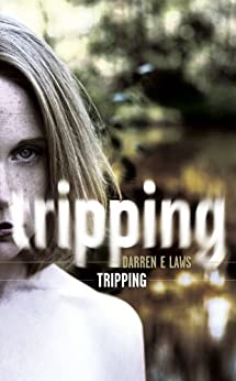 Tripping by [Laws, Darren E]