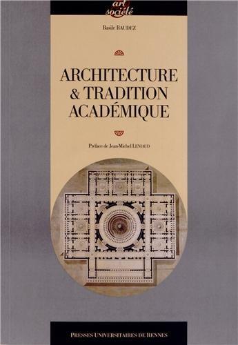 Architecture & tradition académique au temps des Lumières