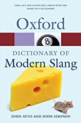 Oxford Dictionary of Modern Slang (Oxford Quick Reference)