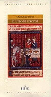 Libro de perceval (o el cuento grial) (VARIOS GREDOS) por Chretien de Troyes
