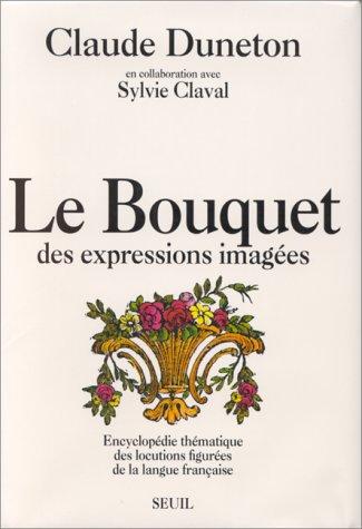"""<a href=""""/node/19143"""">Le bouquet des expressions imagées</a>"""