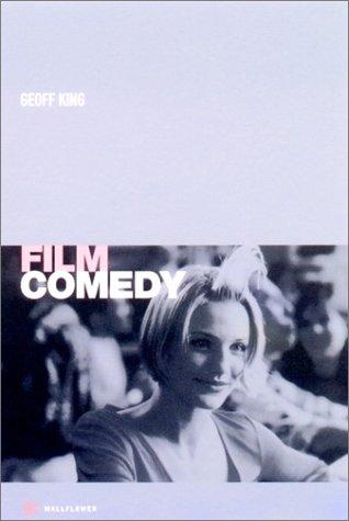 Film Comedy (Film and Media Studies) por Geoff King