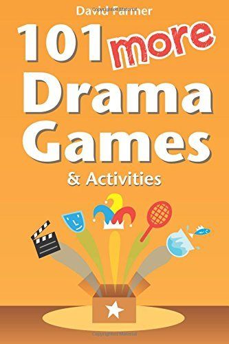 101 More Drama Games and Activities by David Farmer (2012-12-13)