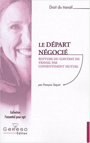 Le Départ négocié : Rupture du contrat de travail par consentement mutuel