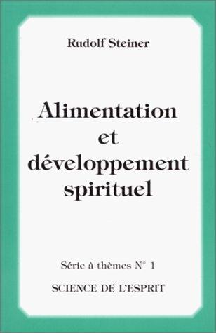 Alimentation et développement spirituel par Rudolf Steiner