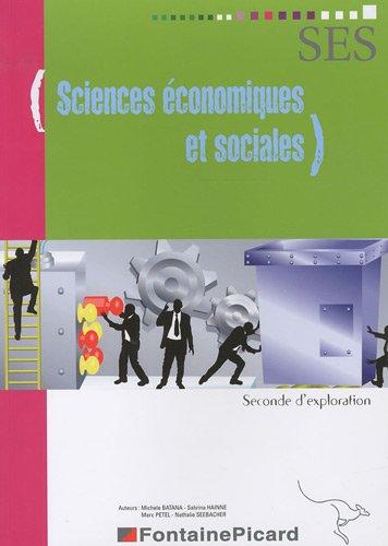 Sciences économiques et sociales 2e par Michèle Batana, Sabrina Hainne, Marc Petel, Nathalie Seebacher