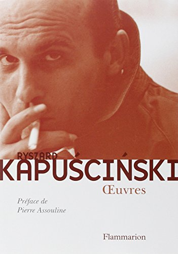 Oeuvres par Ryszard Kapuscinski