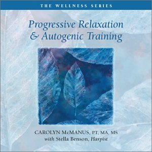 Carolyn McManus -  Progressive Relaxation And Autogenic Training