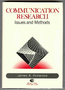 Communication Research: Issues and Methods