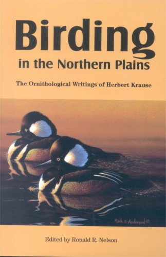 Birding in the Northern Plains: The Ornithological Writings of Herbert Krause