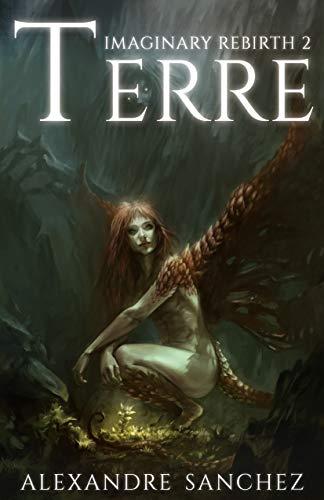 Imaginary Rebirth - 2: Terre