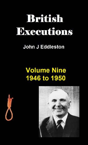British Executions.  Volume Five 1921 to 1925