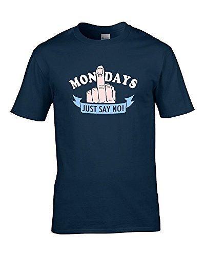 Just Say No To mondays- Weekend Loving Herren T Shirt aus Fett Kuckuck Blau - Navy