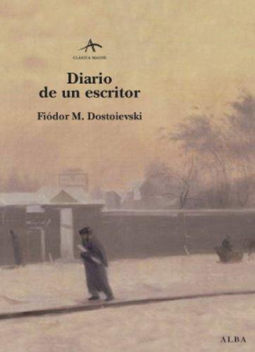 Diario de un escritor (Clásica Maior) por Fiódor M.  Dostoievski