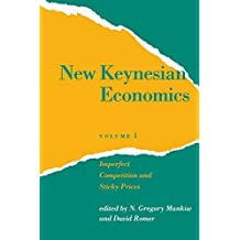 New Keynesian Economics: Imperfect Competition and Sticky Prices (Mit Press Readings in Economics)