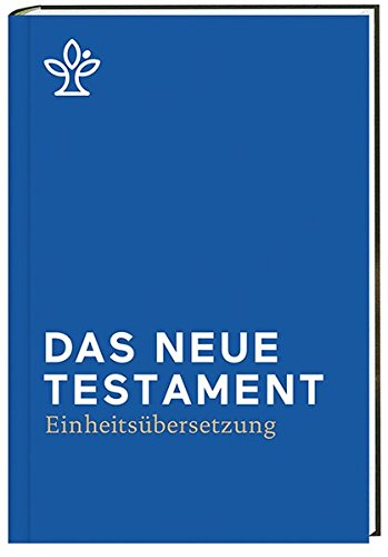 Das Neue Testament.: Revidierte Einheitsübersetzung 2017