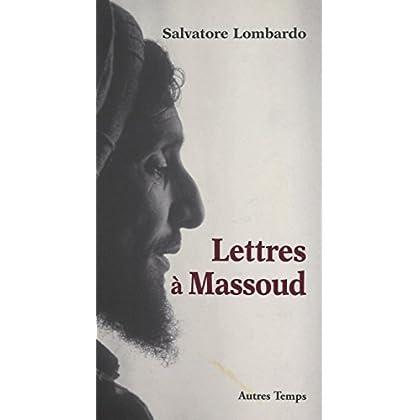 Lettres à Massoud (Temps brefs)