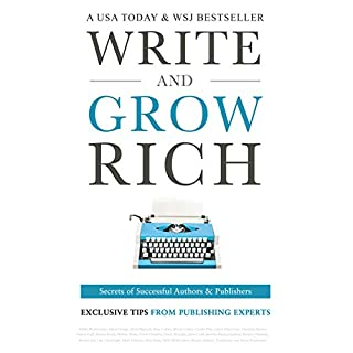 Write and Grow Rich: Secrets of Successful Authors and Publishers (Exclusive Tips from Publishing Experts) (English Edition)