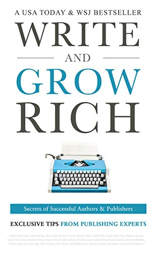 Write And Grow Rich Secrets Of Successful Authors And