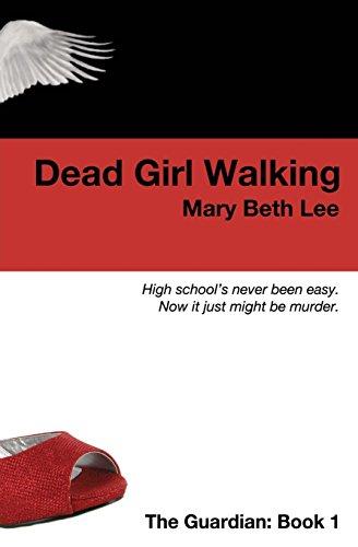 Dead Girl Walking: Volume 1 (The Guardian)